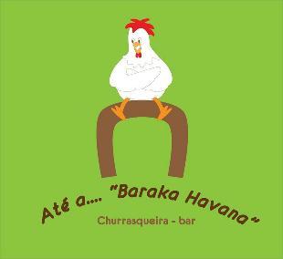 """Churrasqueira de Dornelas: Até a. """"Baraka Havana"""" - Churasqueira- Bar"""