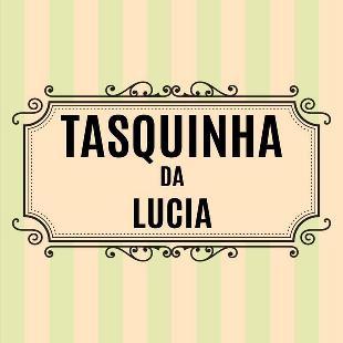 Tasquinha da Lucia