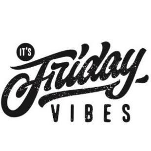 FridayVibes