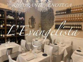 L'Evangelista Ristorante & Enoteca